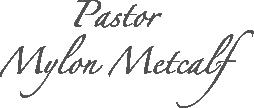Pastor Mylon Metcalf